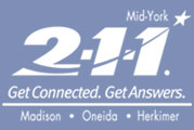 211 Mid-York, Get Connect, Get Answers Madison Oneida Herkimer